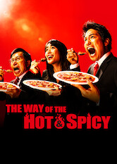Search netflix The Way Of The Hot & Spicy